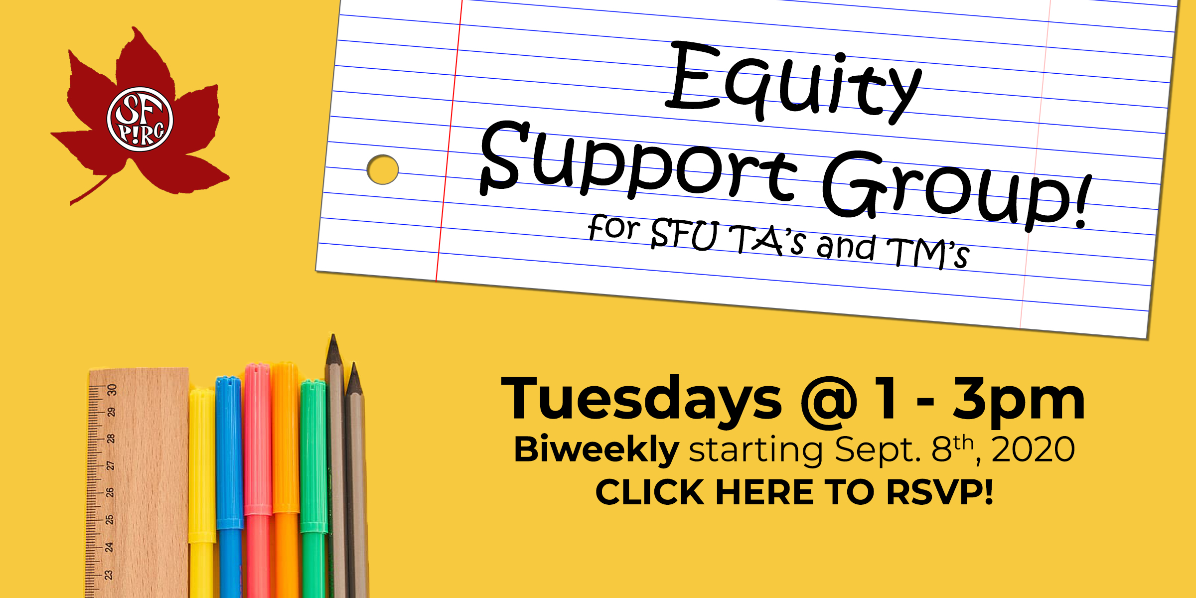 Equity Support Group for SFU TAs and TMs! Tuesdays 1-3pm, biweekly starting Sept. 8th, 2020. Click here to RSVP!