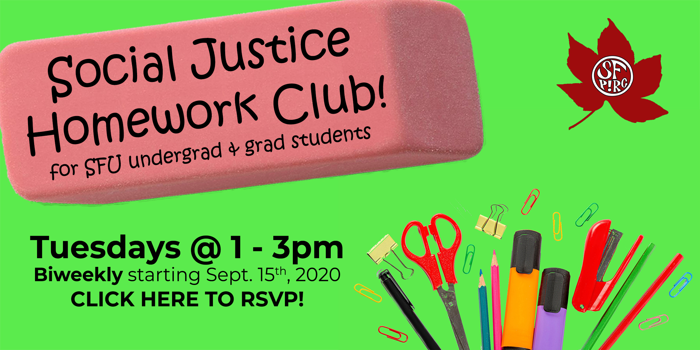 Social Justice Homework Club for SFU undergrad and grad students! Tuesdays 1-3pm, biweekly starting Sept. 15th, 2020. Click here to RSVP!